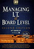 img - for Managing I.T. at Board Level: The Hidden Agenda Exposed (The Financial Times / Pitman Publishing) book / textbook / text book