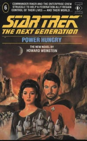 Power Hungry (Star Trek: The Next Generation 6)