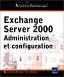 Exchange Server 2000 - Administration...