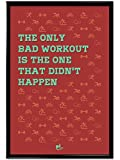 Thinkpot The only bad workout 12X18 Frame