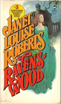 Ravens-wood, Roberts, Janet Louise