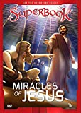 The Miracles of Jesus: True Miracles Come Only From God (Superbook)