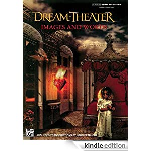 Dream Theatre: Images And Words-Includes Complete Solosauthentic Guitar Tab Edition (Authentic Guitar-Tab) Dream Theater