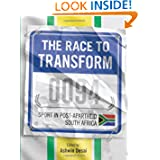 The Race to Transform: Sports in Post Apartheid South Africa