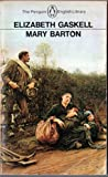 Mary Barton: A Tale of Manchester Life (English Library) (0140430539) by Gaskell, Elizabeth