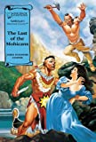 The Last of the Mohicans (Illus. Classics) HARDCOVER (Saddlebacks Illustrated Classics)