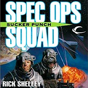 Sucker Punch: Special Ops Squad, Book 3 | [Rick Shelley]