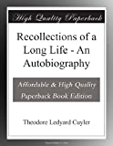 img - for Recollections of a Long Life - An Autobiography book / textbook / text book