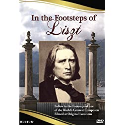 In the Footsteps of Liszt