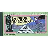 La Peur du Louvre