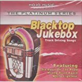 Black Top Juke Box - Truck Driving Songs