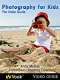 img - for Photography for Kids: The Video Guide book / textbook / text book