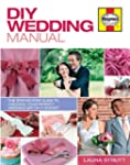 DIY Wedding Manual:The step-by-step g...