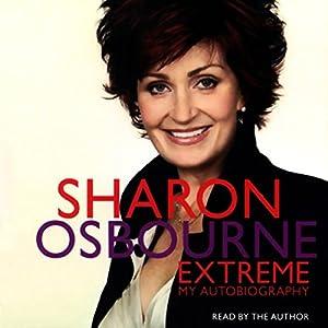 Sharon Osbourne Extreme Audiobook