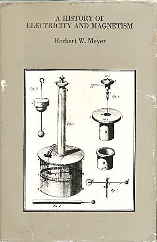 A History of Electricity and Magnetism (History Of Electricity compare prices)