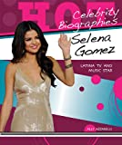 Selena Gomez: Latina TV and Music Star