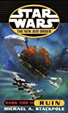 Dark Tide II: Ruin (Star Wars: The New Jedi Order, Book 3) (0345428560) by Stackpole, Michael A.