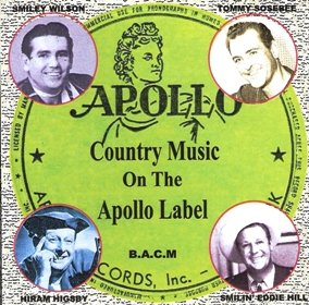 Classic Country Music on the Apollo Label by Smiley Wilson, Curley Perrin, Tennessee Slim King, Hiram Higsand Tommy Sosobee