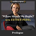 Prologue | Esther Perel