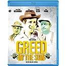 Greed in the Sun [Blu-ray]