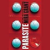 Parasite | [Mira Grant]