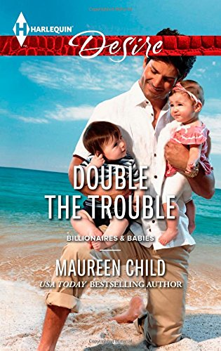 Image of Double the Trouble (Harlequin Desire\Billionaires and Babies)
