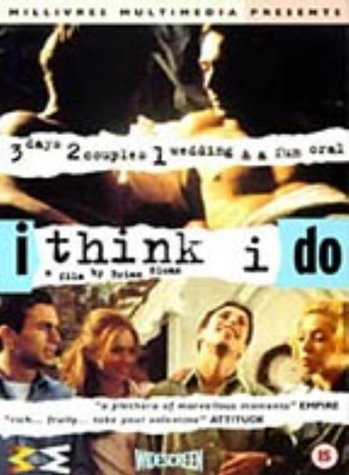 I Think I Do [DVD] [1999]