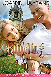(FREE on 10/16) Building Up To Love by Joanne Jaytanie - http://eBooksHabit.com