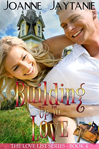 Building Up To Love by Joanne Jaytanie ebook deal