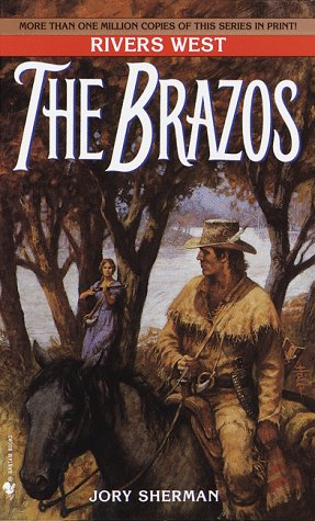 Image for The Brazos: Rivers West Series (Rivers West)