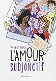 vignette de 'L'amour au subjonctif (Ruter, Pascal)'