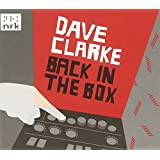 Dave Clarke - Back in the Box