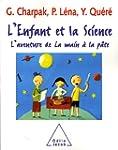 L'enfant et la Science : L'aventure d...