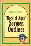 img - for Rock of Ages: Sermon Outlines book / textbook / text book
