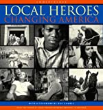 img - for Local Heroes Changing America book / textbook / text book
