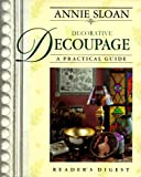 Annie Sloan Decorative Decoupage: A Practical Guide