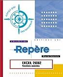 echange, troc Collectif - Excel 2002 : Fonctions de base