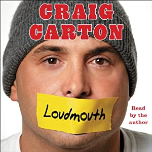 Loudmouth: Tales (and Fantasies) of Sports, Sex, and Salvation from Behind the Microphone | [Craig Carton]