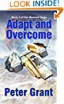 Adapt and Overcome (The Maxwell Saga)
