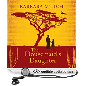 The Housemaid's Daughter (Unabridged)