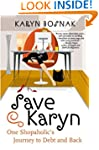 Save Karyn: One Shopaholic's Journey...
