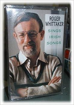 roger whittaker sings irish songs roger whittaker books. Black Bedroom Furniture Sets. Home Design Ideas