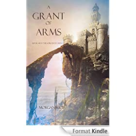 A Grant of Arms (Book #8 in the Sorcerer's Ring) (English Edition)