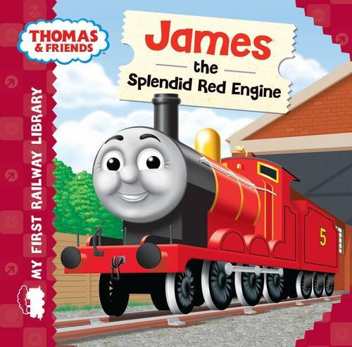 Thomas & Friends: My First Railway Library: James the Splendid Red Engine