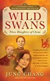 Wild Swans: Three Daughters of China (0743254392) by Jung Chang