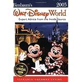 Birnbaum's Walt Disney World 2005: Expert Advice from the Inside Source