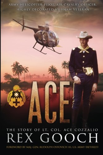 Ace: The Story of Lt. Col. Ace Cozzalio
