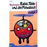 """Robbi, Tobbi und das Fliewat��t, Folge 3 [VHS]von """"Friedrich Arndt"""""""