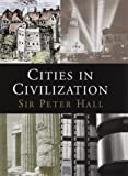 Cities in Civilization (0394587324) by Hall, Peter