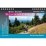 Bike Guide Schwarzwald Süd. 33 MTB-Touren. Mit GPS-Daten